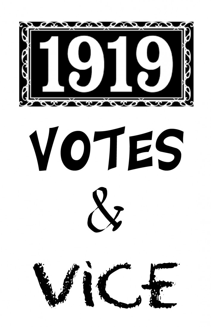 """Votes and Vice"" Special Exhibit - Events - Plymouth Historical Museum - Votes_and_Vice"